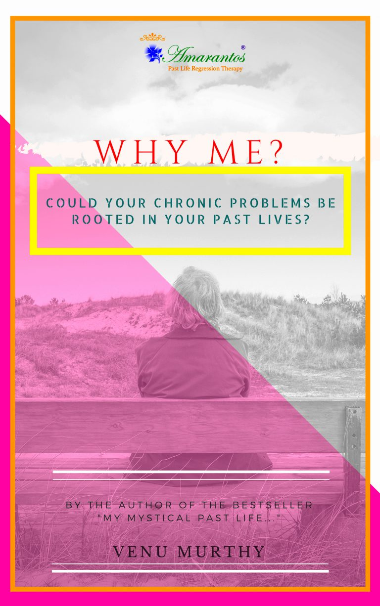 Book Book Why Me? Could your chronic problems be rooted in your past lives?
